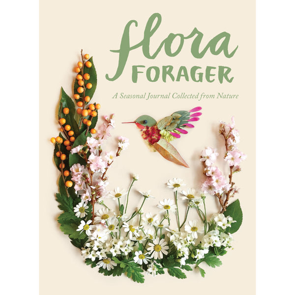 flora forager; a seasonal journal collected from nature