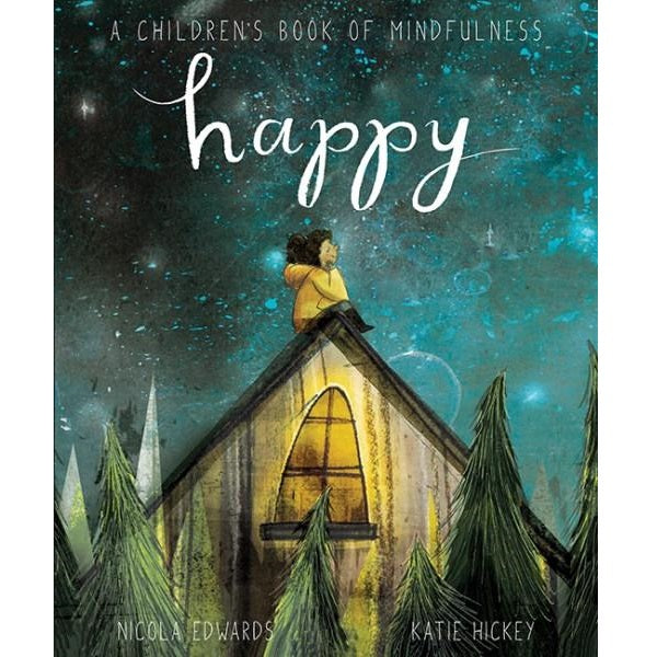 happy; a children's book of mindfulness