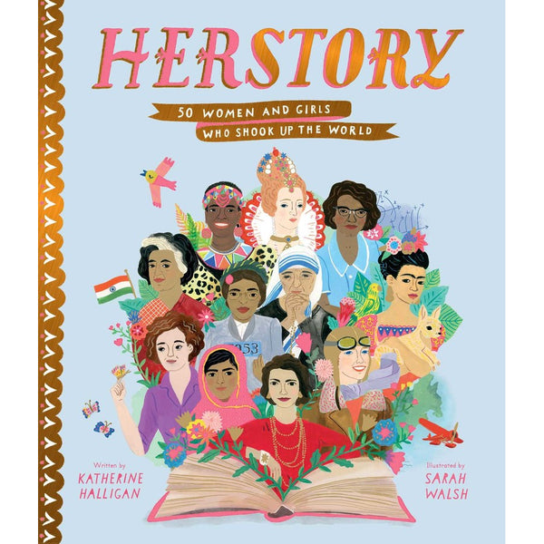 herstory; 50 women and girls who shook the world