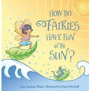how do fairies have fun in the sun?