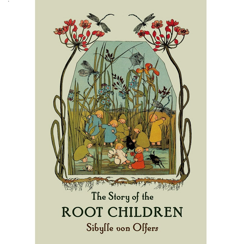 the story of the root children (mini edition)