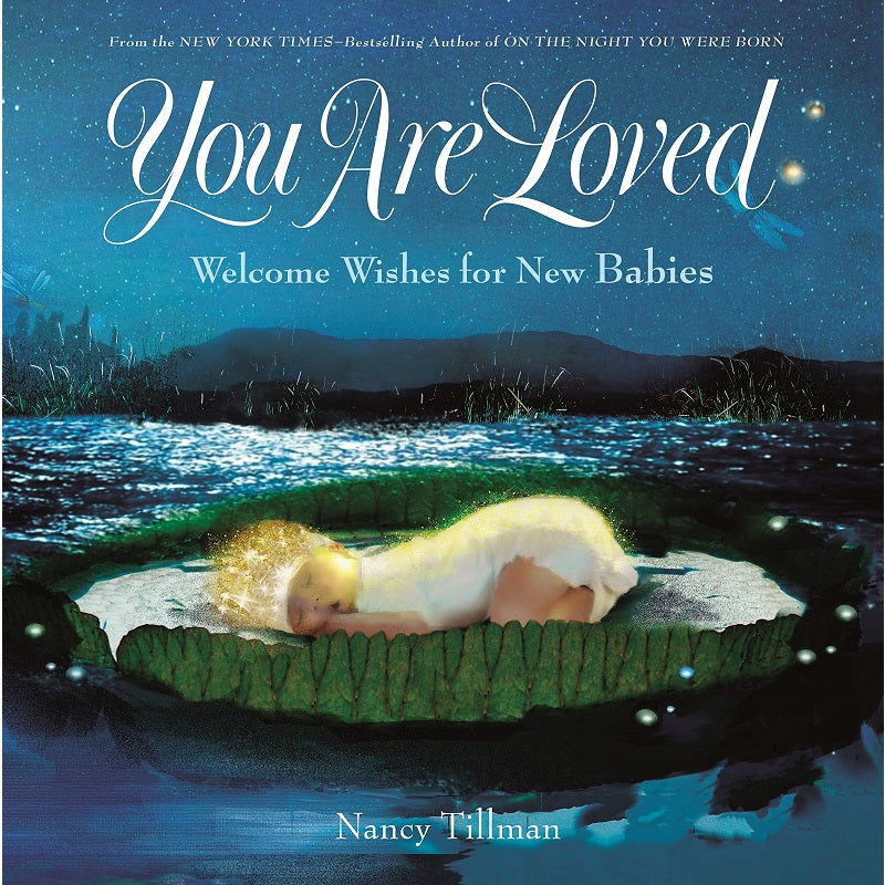 you are loved; welcome wishes for new babies