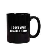 ADULT TODAY MUG