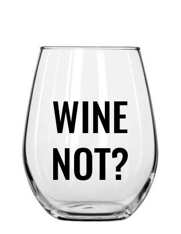 wine not. wine cup