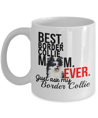 Best Border Collie Mom Ever