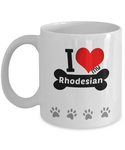I Love My Rhodesian