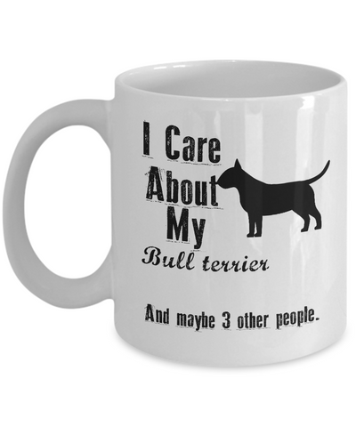 I Care About My Bull Terrier