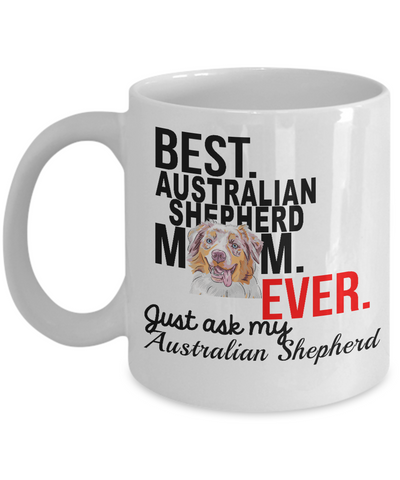 Best Australian Shepherd Mom Ever