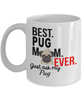 Image of Best Pug Mom Ever