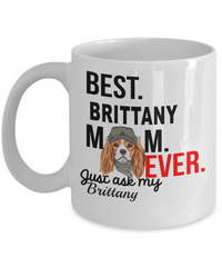 Best Brittany Mom Ever