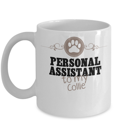 Personal Assistant To My Collie