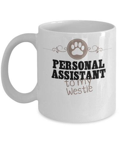 Personal Assistant To My Westie