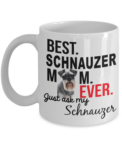 Best Schnauzer Mom Ever