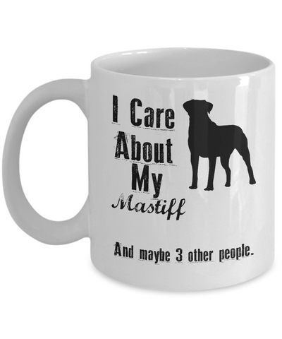 I Care About My Mastiff