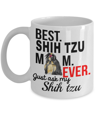 Best Shih Tzu Mom Ever