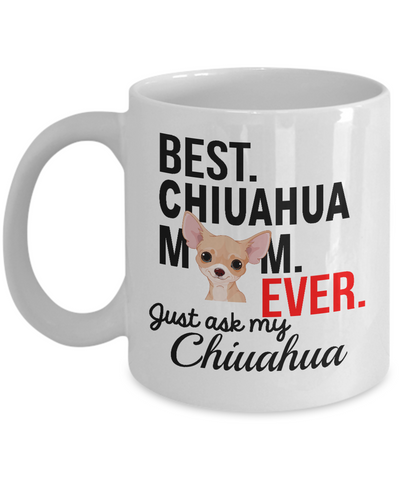 Best Chiuahua Mom Ever