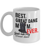 Image of Best Great Dane Mom Ever