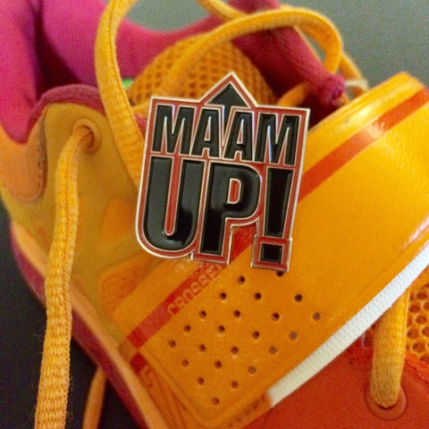 MA'AM UP! – Limited Edition of 100
