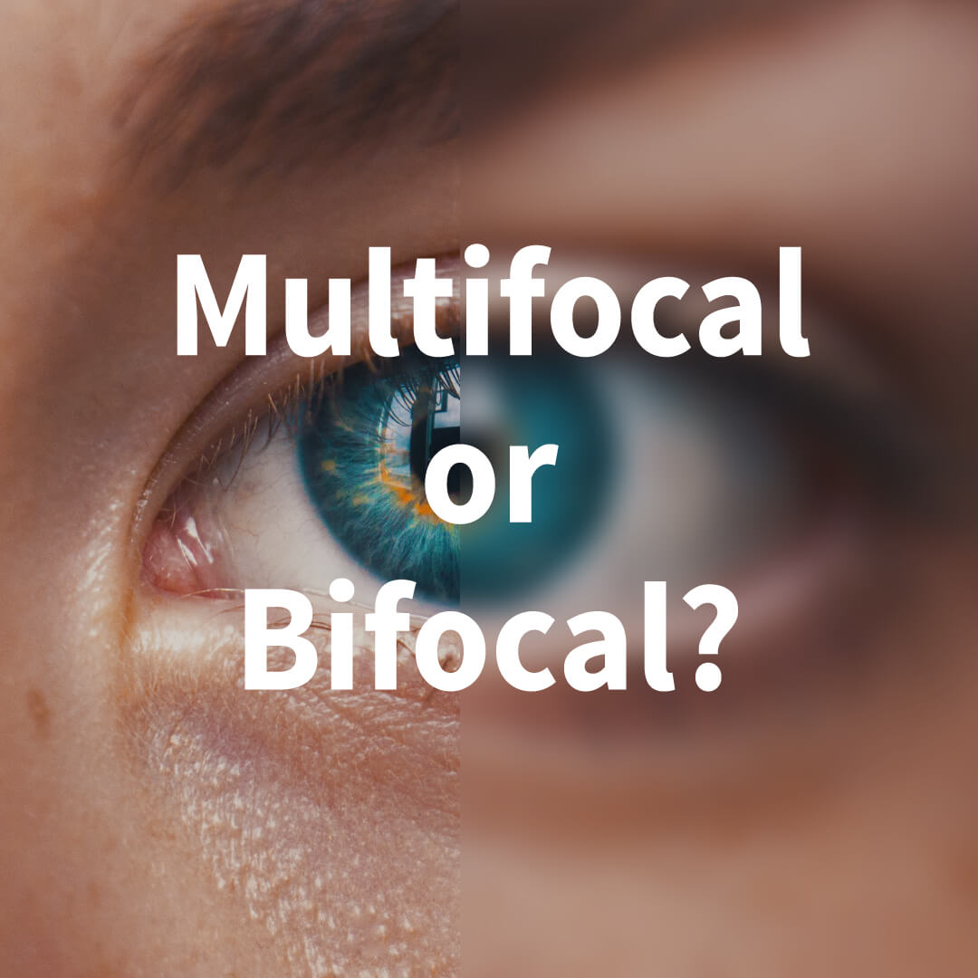 What you need to know about Multifocal & Bifocal contact lenses