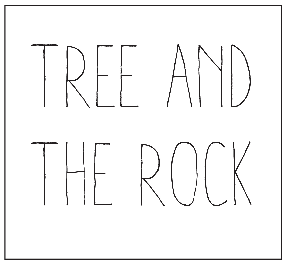 Tree and the Rock