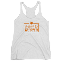 There Is No Place Like Austin Women's Tank Top