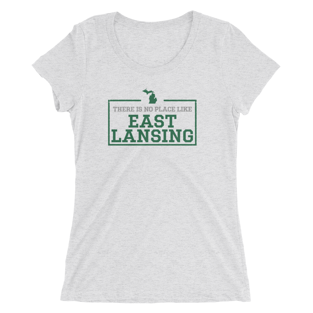 There Is No Place Like East Lansing Women's T-Shirt