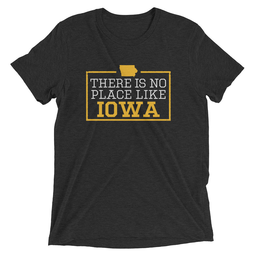 There Is No Place Like Iowa T-Shirt