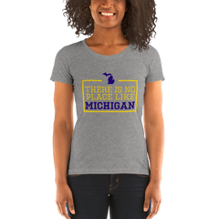 There Is No Place Like Michigan Women's T-Shirt
