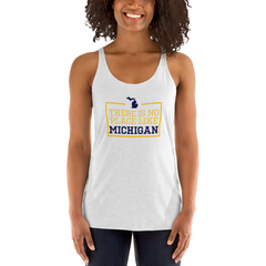 There Is No Place Like Michigan Women's Tank Top