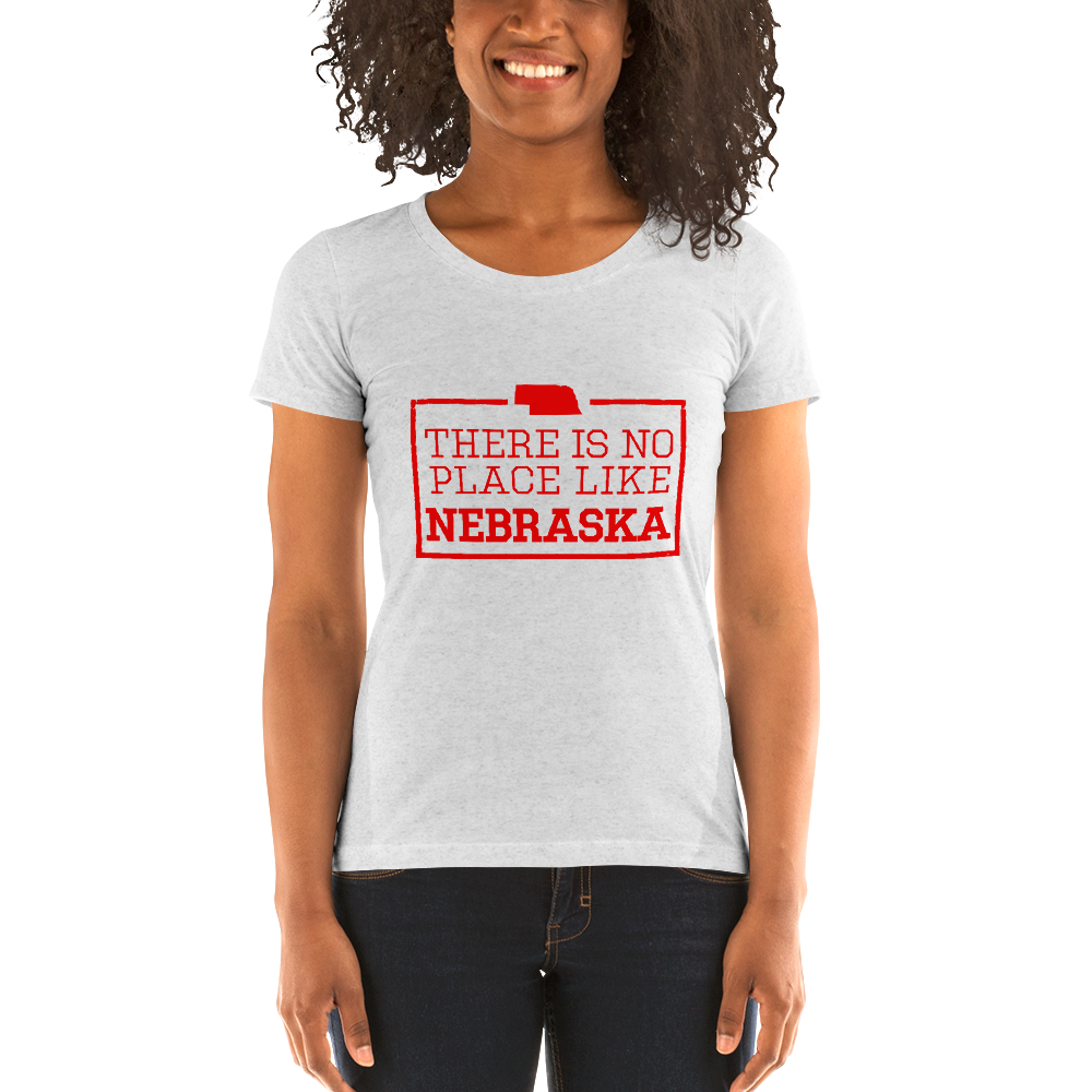 There Is No Place Like Nebraska Women's T-Shirt