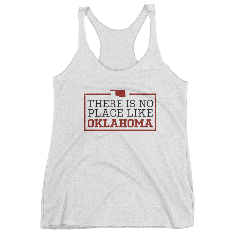 There Is No Place Like Oklahoma Women's Tank Top