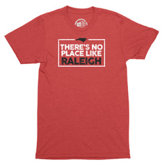 No Place Like Raleigh T-Shirt - Citizen Threads Apparel Co. - 1
