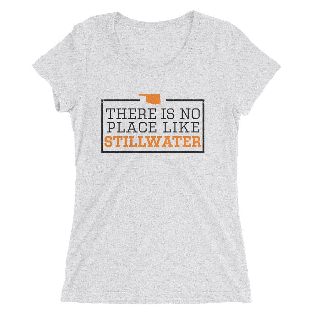 There Is No Place Like Stillwater Women's T-Shirt