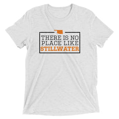 There Is No Place Like Stillwater T-Shirt