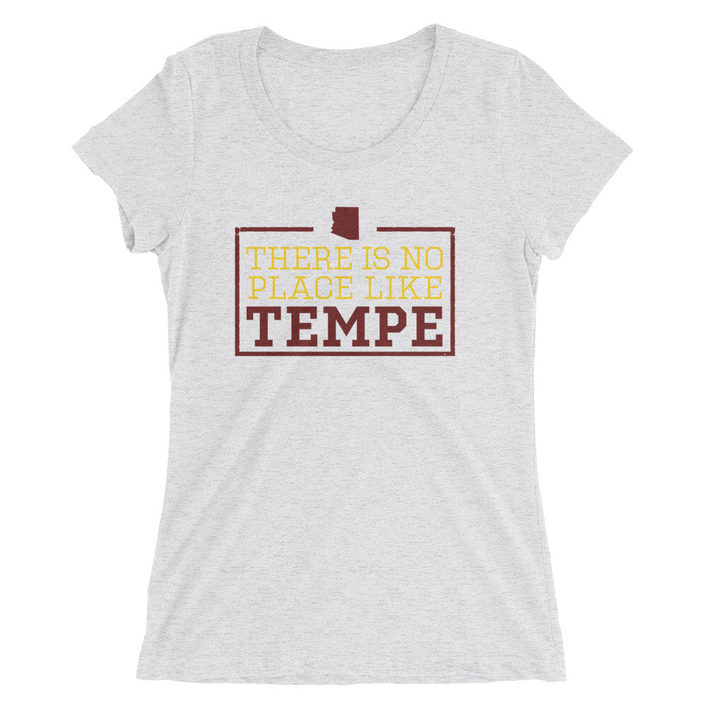 There Is No Place Like Tempe Women's T-Shirt
