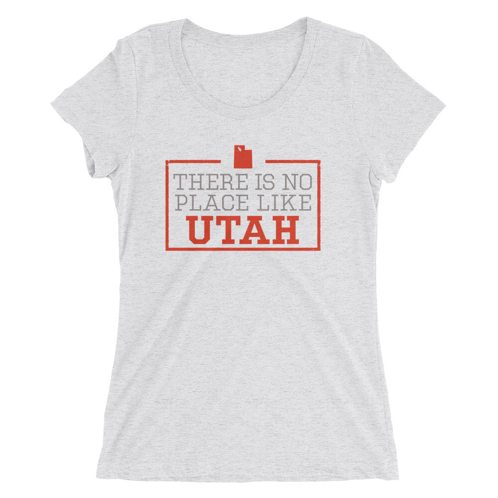 There Is No Place Like Utah Women's T-Shirt