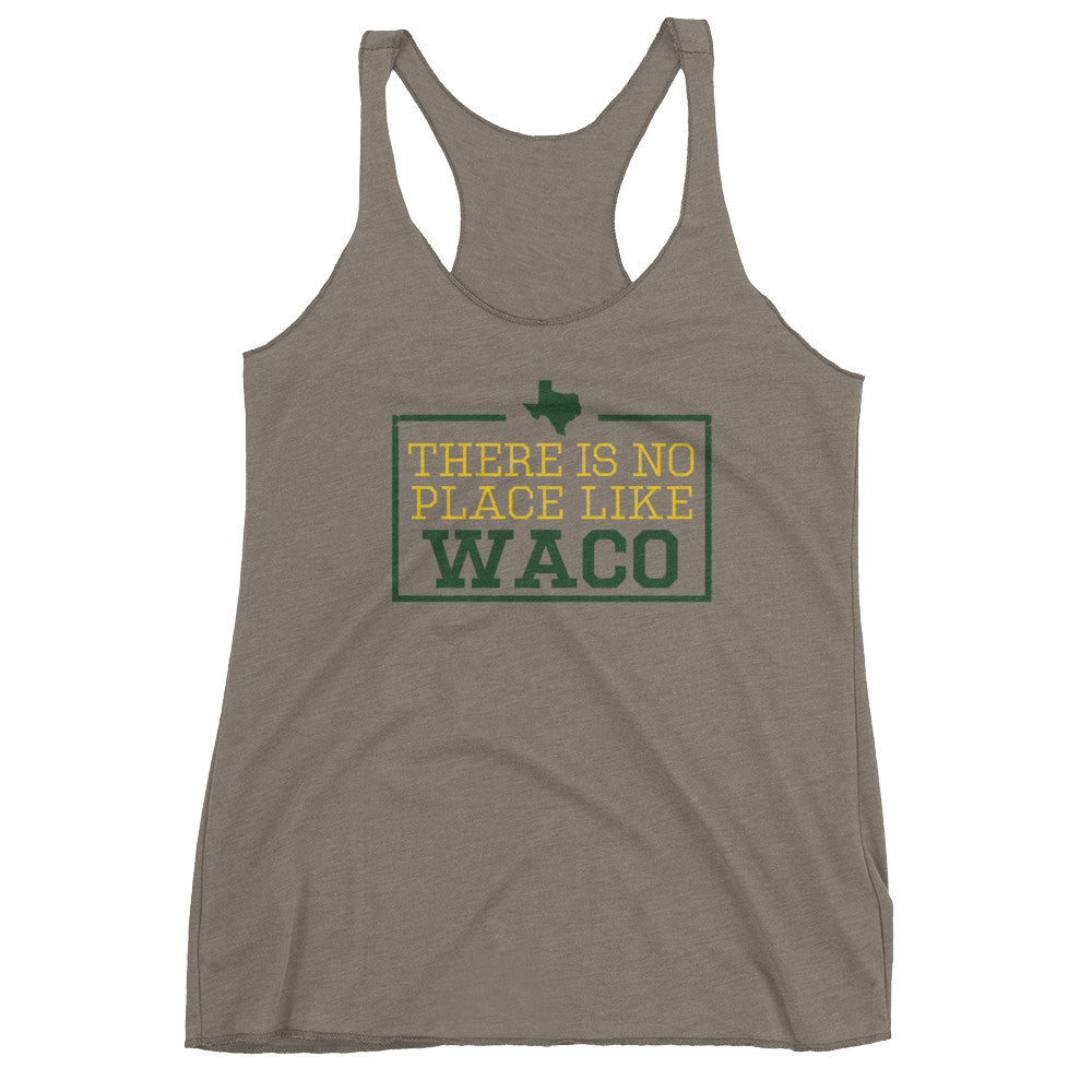 There Is No Place Like Waco Women's Tank Top