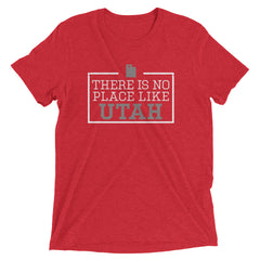 There Is No Place Like Utah Triblend Short Sleeve T-Shirt