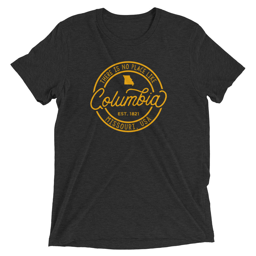 No Place Like Columbia Missouri T-Shirt