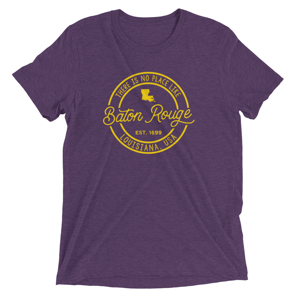 No Place Like Baton Rouge Louisiana T-Shirt
