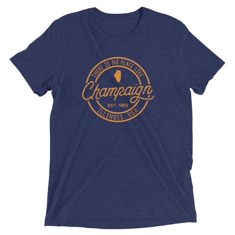 No Place Like Champaign Illinois T-Shirt