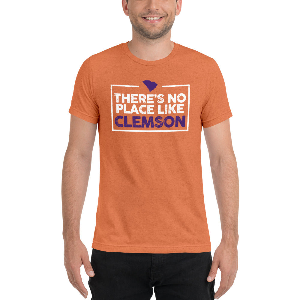 There Is No Place Like Clemson Tri-blend Short Sleeve T-Shirt