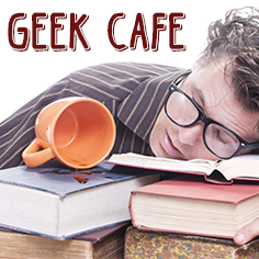 Geek Cafe Collection of Tee Shirts, Sweatshirts, and funny gifts
