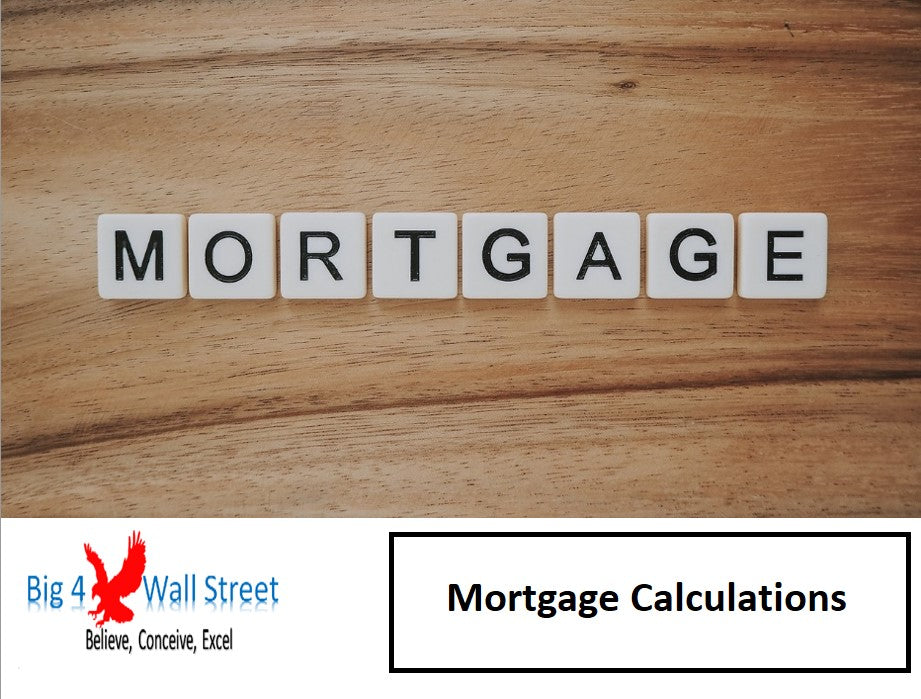 Mortgage Calculations