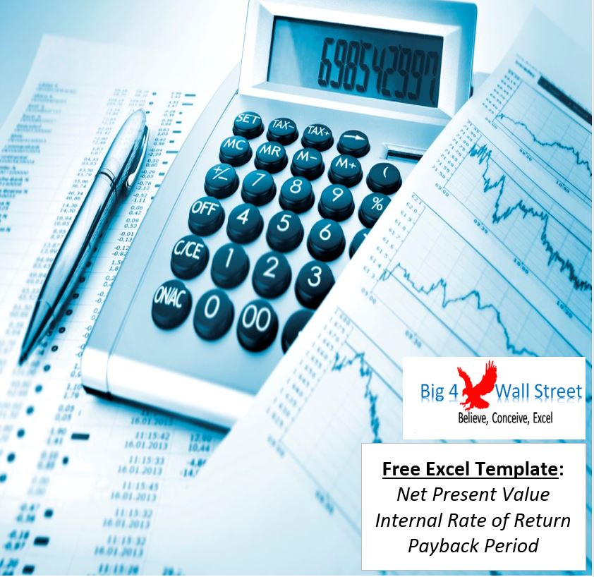 Net Present Value, Internal Rate of Return, Payback Period - Free Template