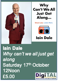 Iain Dale (With Anne Diamond) : Why can't we all just get along : Sat 17th Oct.: 12noon