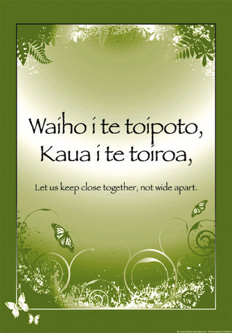 Māori Proverb: Close Together