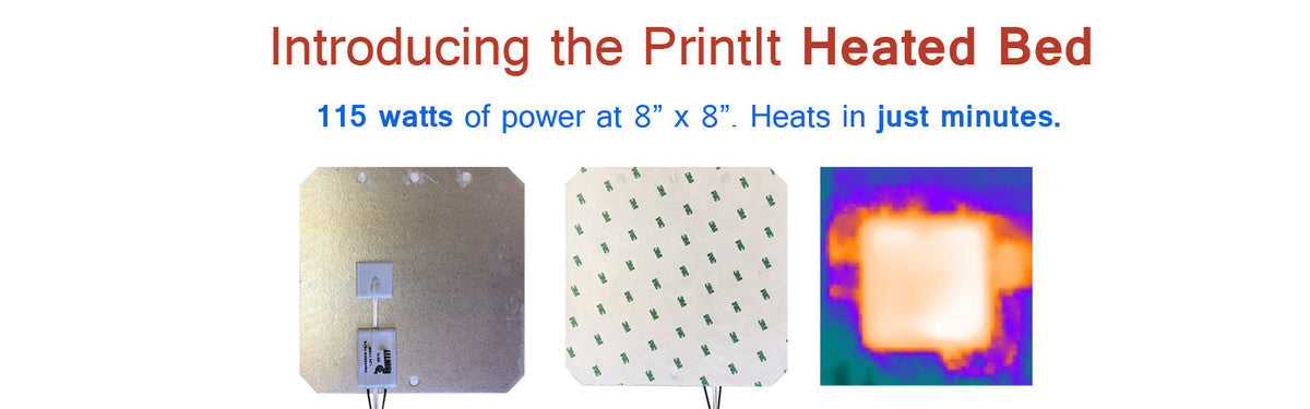 Introducing the PrintIt 8 inch by 8 inch heated bed