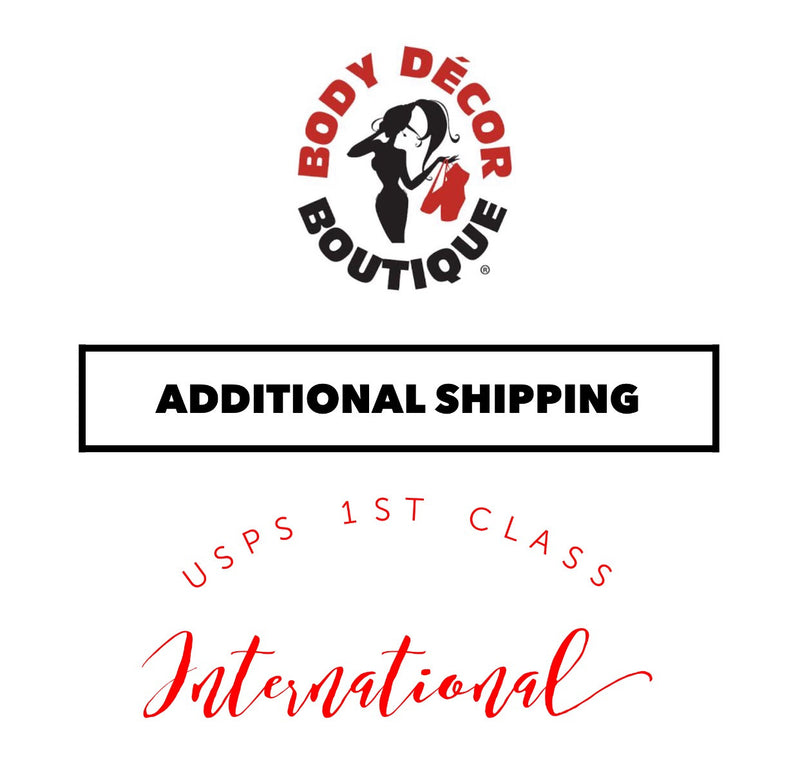 Additional International Shipping Fee - Body Decor Boutique