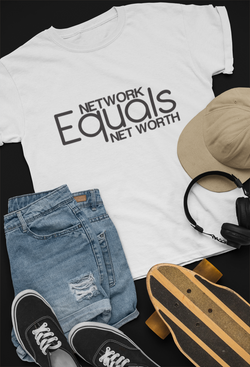 NETWORK EQUALS NET WORTH (Tee)*